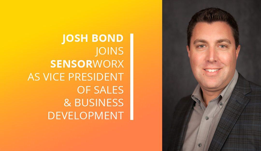 JOSH BOND JOINS THE SENSORWORX FAMILY